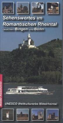 Broschiertes Buch »Sehenswertes im Romantischen Rheintal zwischen...«
