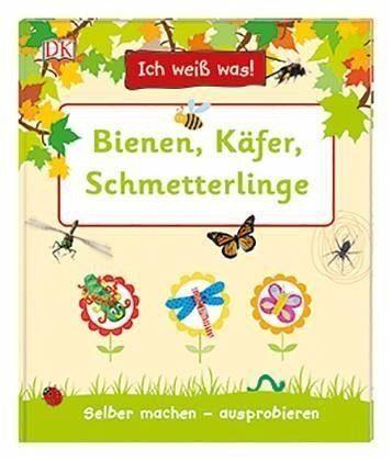 Gebundenes Buch »Ich weiß was! Bienen, Käfer, Schmetterlinge«