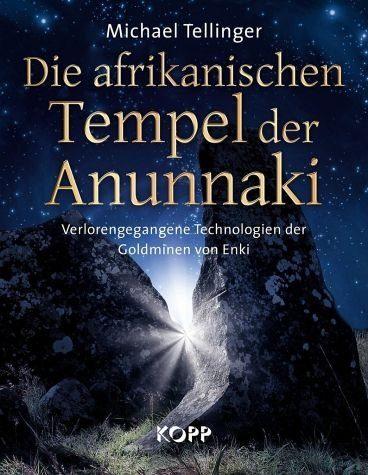 Gebundenes Buch »Die afrikanischen Tempel der Anunnaki«