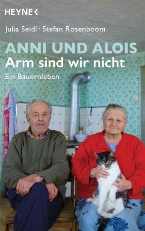 Broschiertes Buch »Anni und Alois - Arm sind wir nicht«