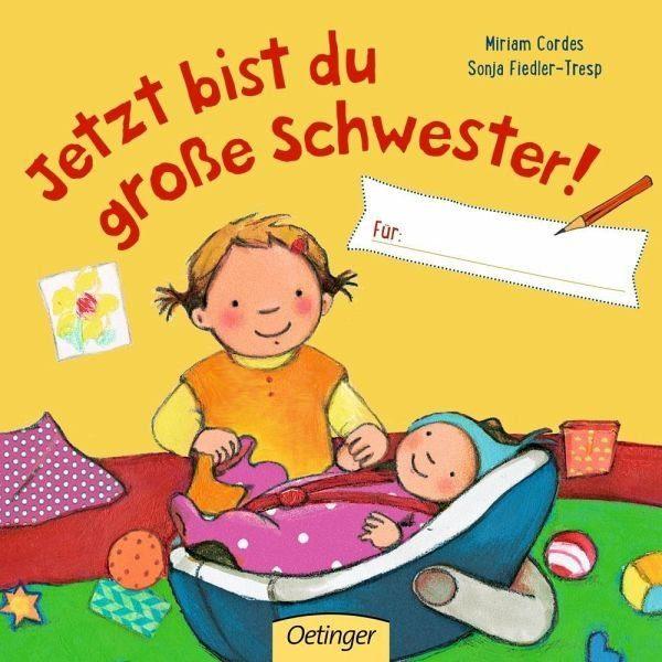Buch mit Papp-Einband »Jetzt bist du große Schwester! Für ...«