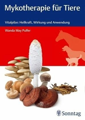 Broschiertes Buch »Mykotherapie für Tiere«