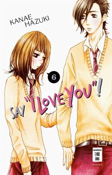 """Broschiertes Buch »Say """"I love you""""! / Say """"I love you""""! Bd.6«"""
