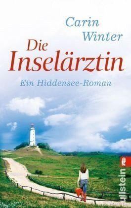 Broschiertes Buch »Die Inselärztin / Hiddensee-Roman Bd.1«