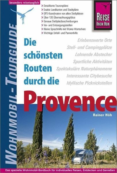 Broschiertes Buch »Reise Know-How Wohnmobil-Tourguide Provence«