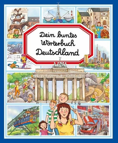 Gebundenes Buch »Dein buntes Wörterbuch: Deutschland«