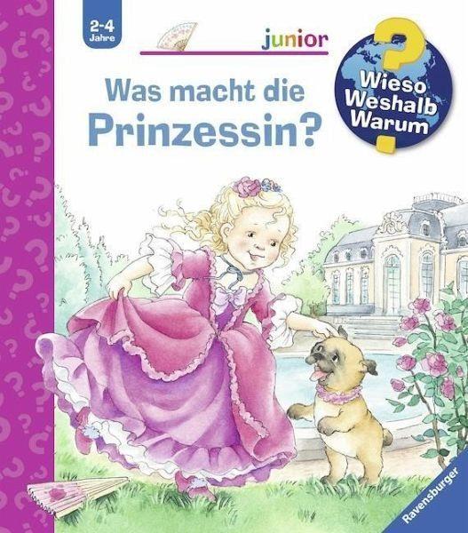 Broschiertes Buch »Was macht die Prinzessin? / Wieso? Weshalb?...«