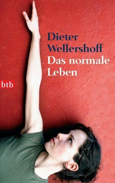 Broschiertes Buch »Das normale Leben«