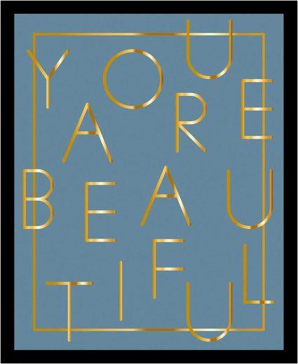 G&C Bild »YOU ARE BEAUTIFUL BLUE«, gerahmt