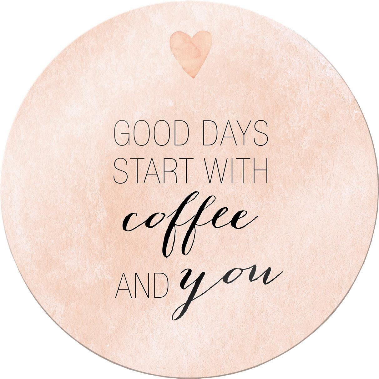 Glasbild »Confetti & Cream - Good Days start with coffee« Ø: 70 cm
