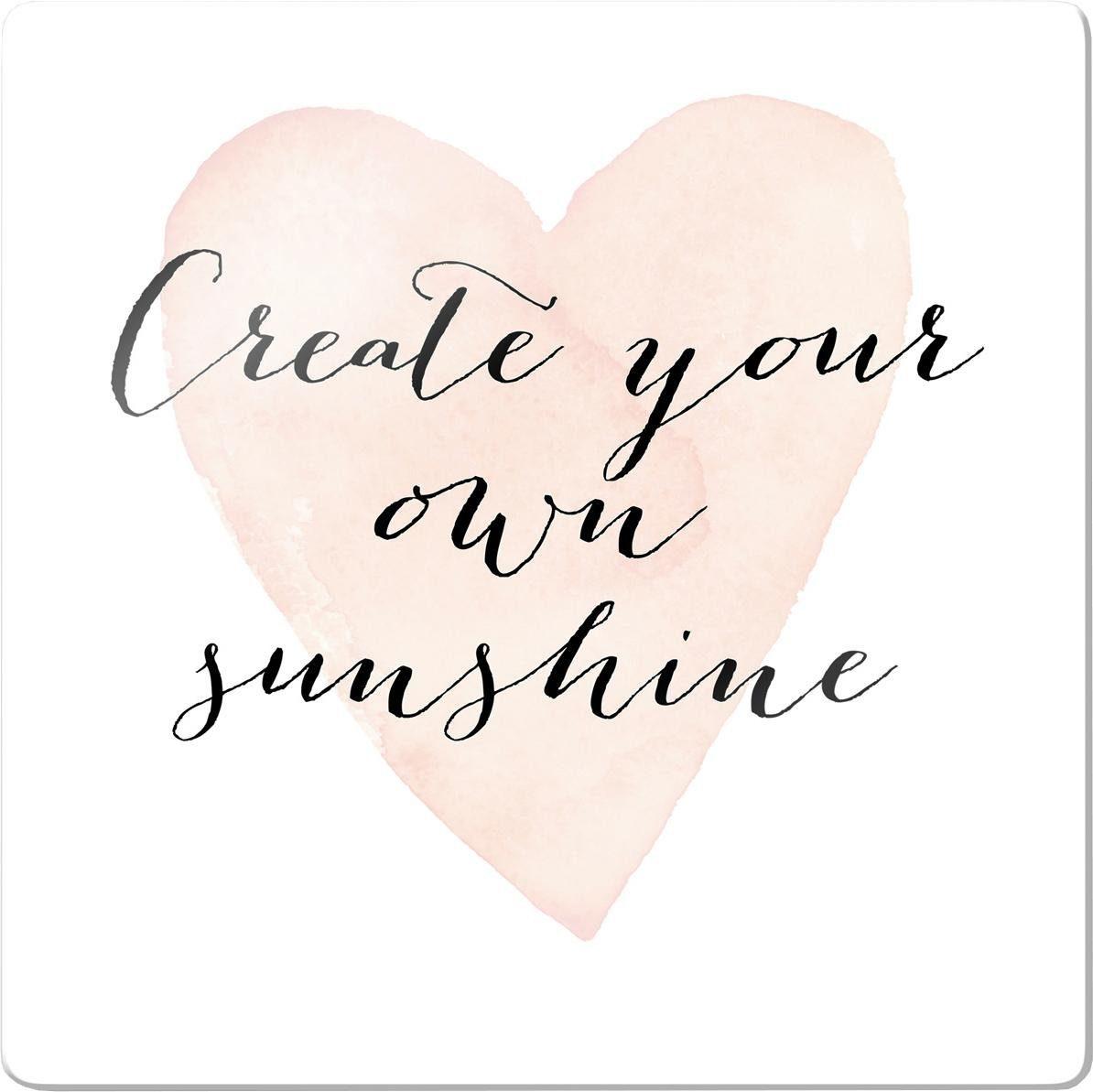 Glasbild »Confetti & Cream - Create your own sunshine« 30/0,4/30 cm