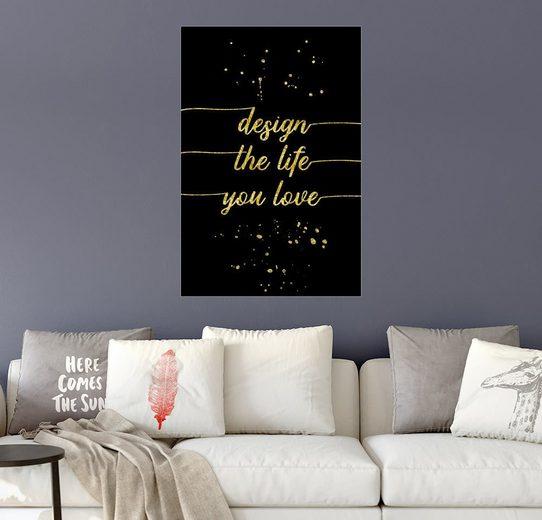 Posterlounge Wandbild - Melanie Viola »TEXT ART GOLD Design the life you love«