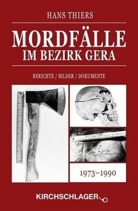 Gebundenes Buch »Mordfälle im Bezirk Gera«