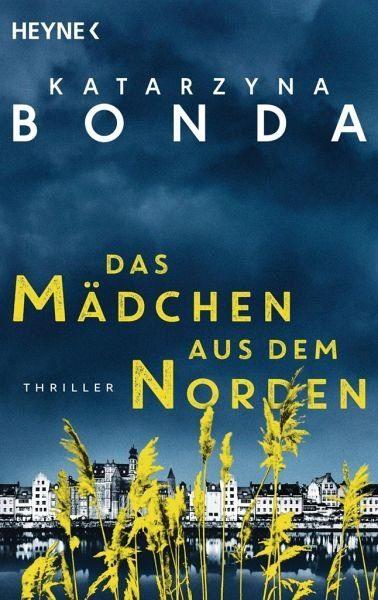Broschiertes Buch »Das Mädchen aus dem Norden / Profilerin Sasza...«