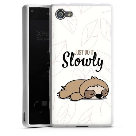 DeinDesign Handyhülle »Just Do It Slowly Sloth« Sony Xperia Z5 Compact, Hülle Tiere Faultier lazy sunday