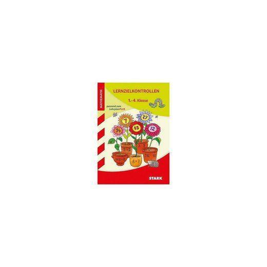 Stark Verlag Lernzielkontrollen Mathematik 1.-4. Klasse