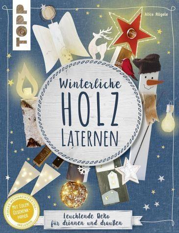 Broschiertes Buch »Winterliche Holzlaternen (kreativ.kompakt)«