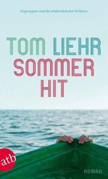 Broschiertes Buch »Sommerhit«