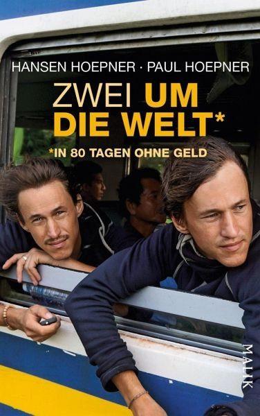 Gebundenes Buch »Zwei um die Welt - in 80 Tagen ohne Geld«
