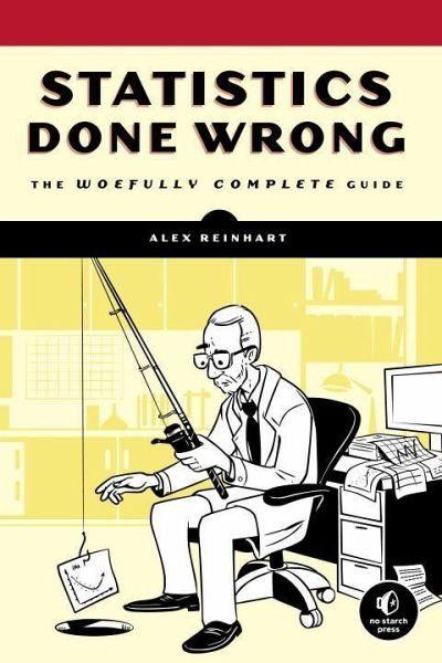 Broschiertes Buch »Statistics Done Wrong«