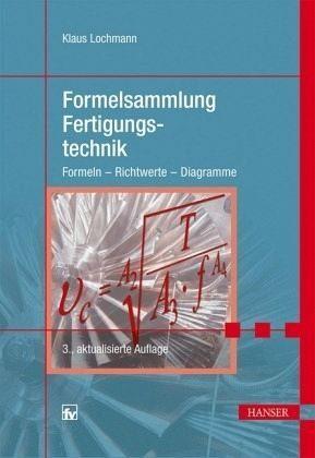 Broschiertes Buch »Formelsammlung Fertigungstechnik«