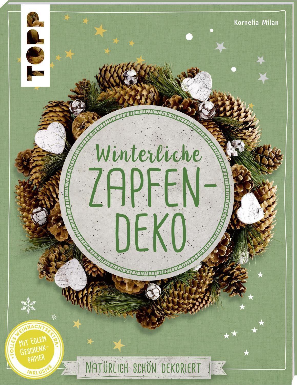 """Topp Buch """"Winterliche Zapfendeko"""" 48 Seiten"""