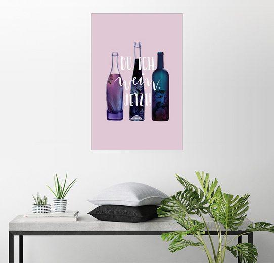 Posterlounge Wandbild - Julia Bruch »Du. Ich. Wein. Jetzt!«