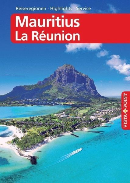 Broschiertes Buch »Mauritius & La Réunion - VISTA POINT...«