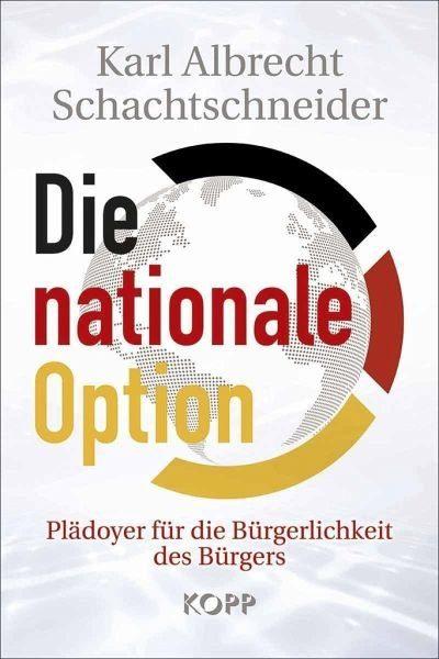 Gebundenes Buch »Die nationale Option«