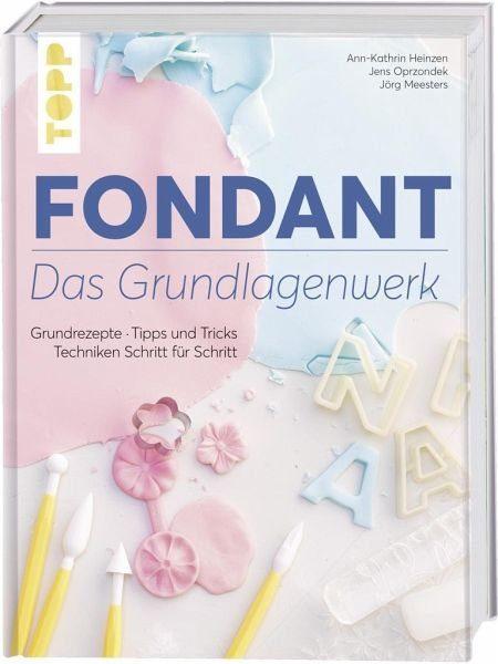 Gebundenes Buch »Fondant - Das Grundlagenwerk«