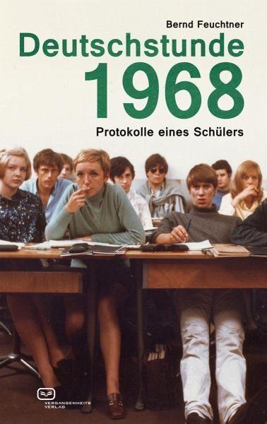 Broschiertes Buch »Deutschstunde 1968«