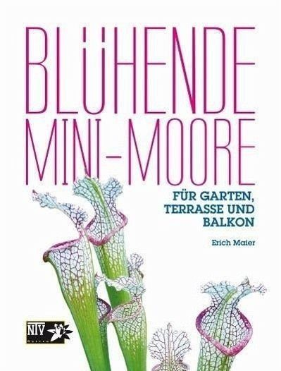 Gebundenes Buch »Blühende Mini-Moore«