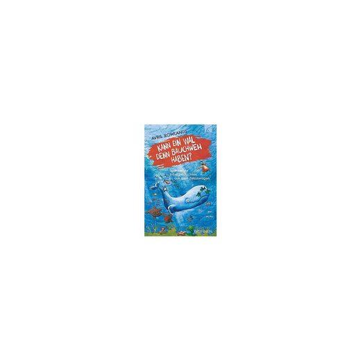 Brunnen Verlag Kann ein Wal denn Bauchweh haben?