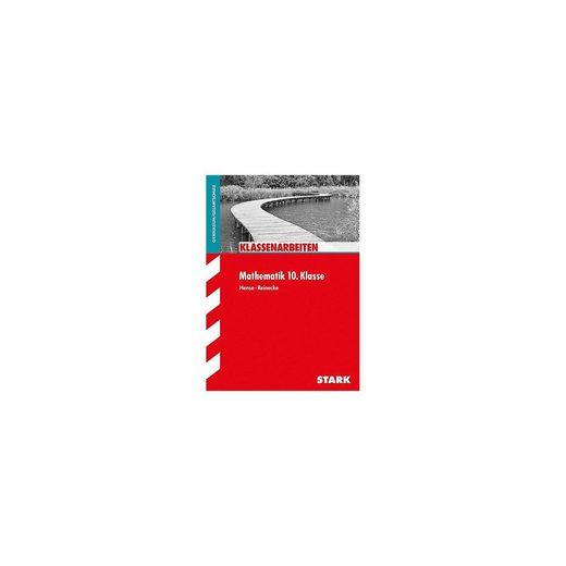Stark Verlag Klassenarbeiten Mathematik 10.Klasse, Gymnasium/Gesamtschule