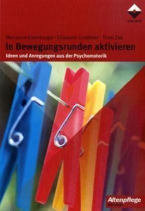 Broschiertes Buch »In Bewegungsrunden aktivieren«