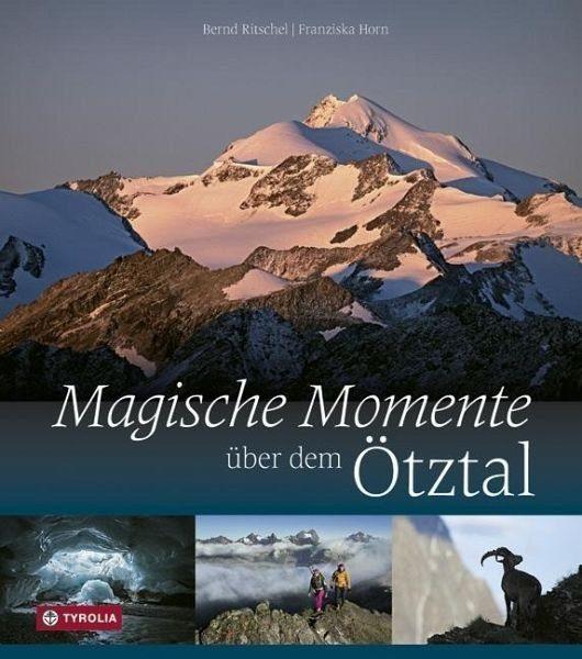 Gebundenes Buch »Magische Momente über dem Ötztal«