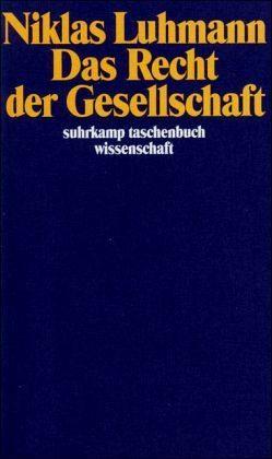 Broschiertes Buch »Das Recht der Gesellschaft«