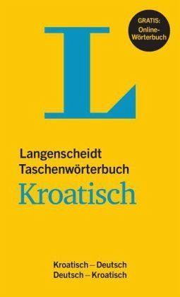 Buch mit Kunststoff-Einband »Langenscheidt Taschenwörterbuch Kroatisch«