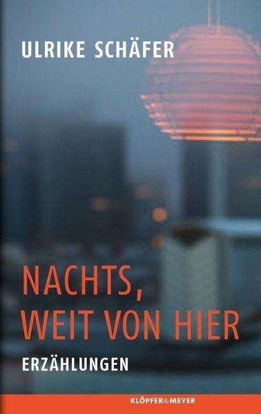 Gebundenes Buch »Nachts, weit von hier«