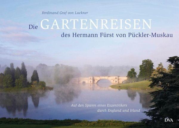 Gebundenes Buch »Die Gartenreisen des Hermann Fürst von...«