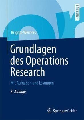 Broschiertes Buch »Grundlagen des Operations Research«