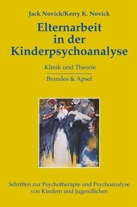 Gebundenes Buch »Elternarbeit in der Kinderpsychoanalyse«