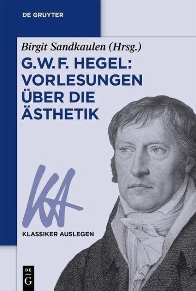 Broschiertes Buch »G. W. F. Hegel: Vorlesungen über die Ästhetik«