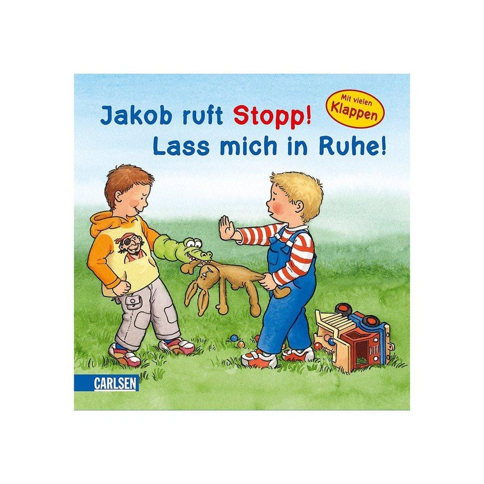 Carlsen Verlag Jakob ruft Stopp! Lass mich in Ruhe! online kaufen