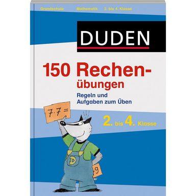 Cornelsen Verlag Duden 150 Rechenübungen 2. bis 4. Klasse
