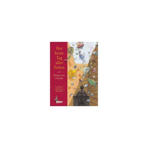 Carlsen Verlag Der beste Tag aller Zeiten - Weitgereiste Gedichte