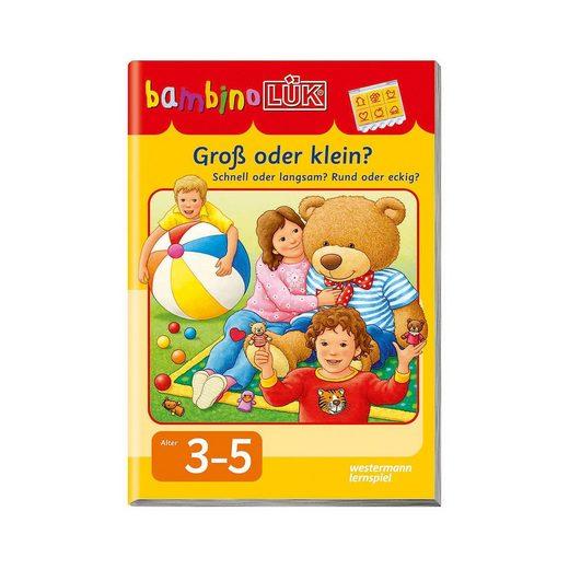 Westermann Verlag bambino LÜK: Groß oder klein? Schnell oder langsam? Rund ode