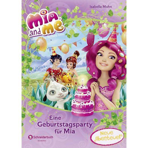 Egmont Mia and me: Eine Geburtstagsparty für Mia