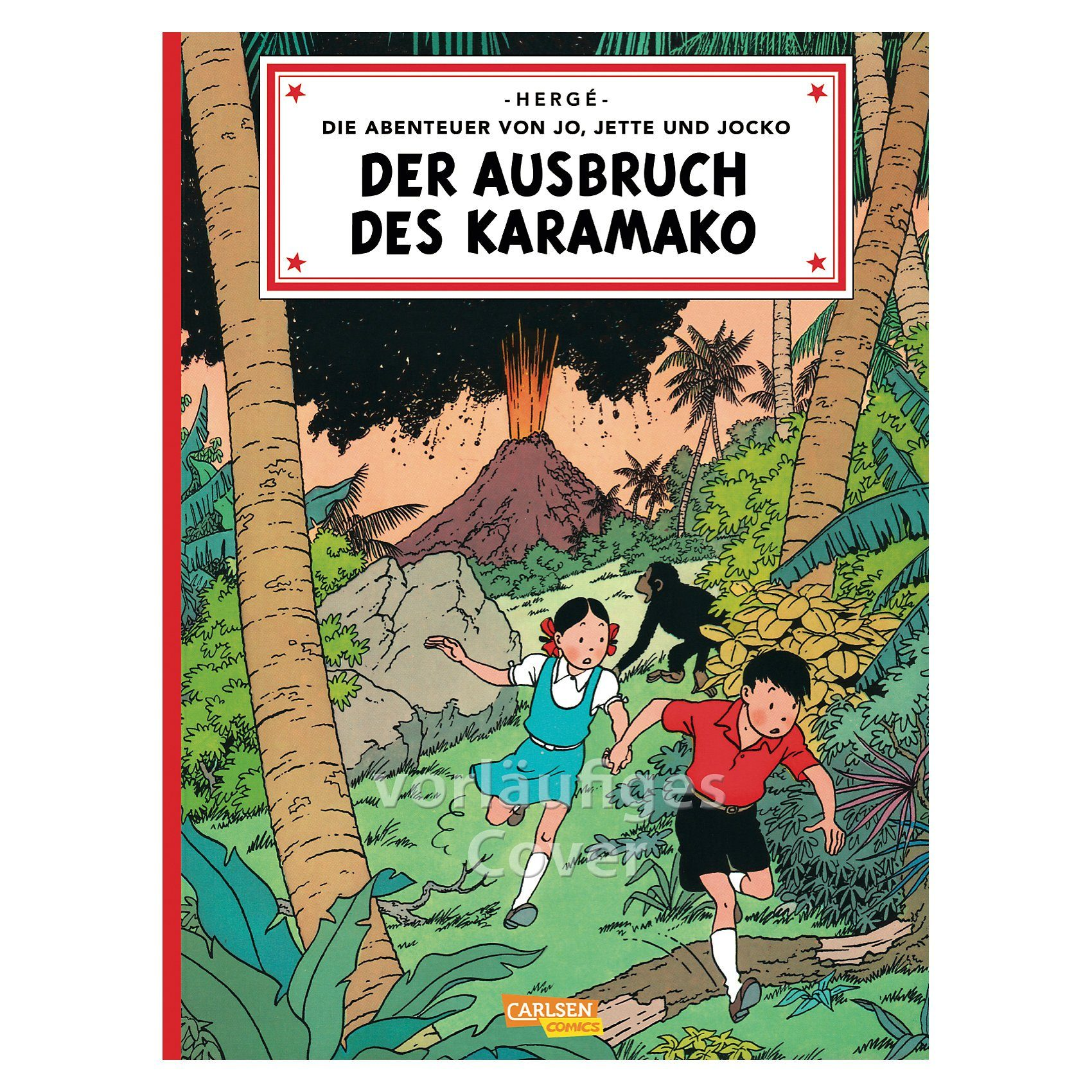 Carlsen Verlag Die Abenteuer von Jo, Jette und Jocko: Der Ausbruch des Kara