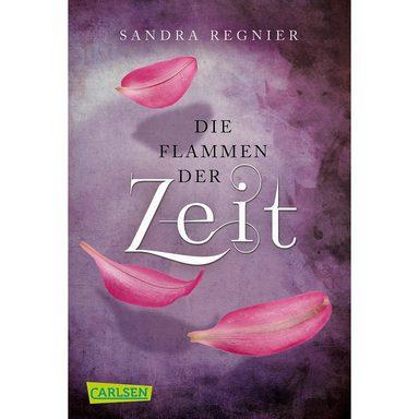 Carlsen Verlag Die Zeitlos-Trilogie: Die Flammen der Zeit